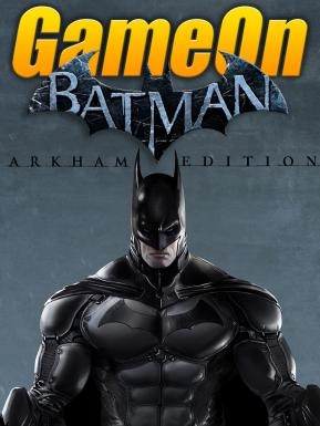 Batman: Arkham Edition